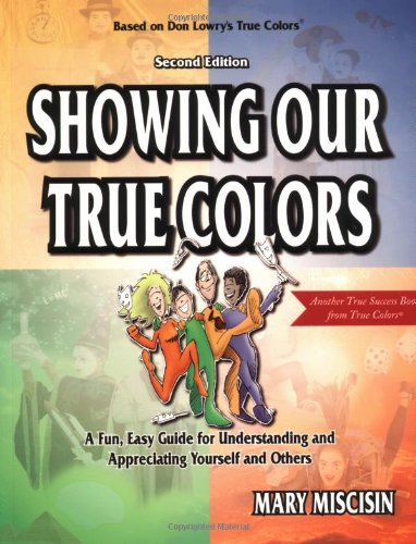 9781893320239: Showing Our True Colors (True Success Book ...