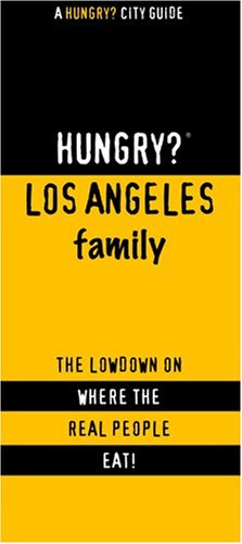 9781893329171: Hungry? Los Angeles Family
