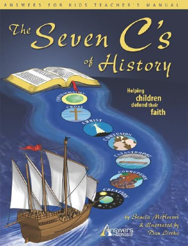 9781893345102: The Seven C's of History: Helping Children Defend Their Faith (Answers for Kids)