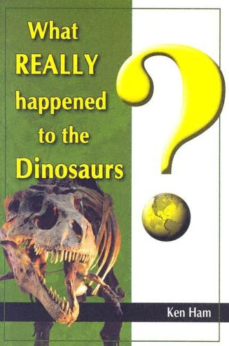9781893345225: What Really Happened to the Dinosaurs? -2004 publication.