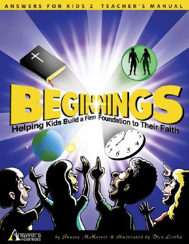 9781893345539: Beginnings: Helping Kids Build a Firm Foundation to Their Faith (Answers for Kids)