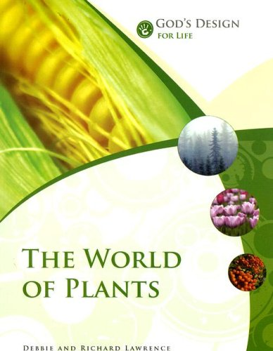 9781893345881: God's Design for Life: The World of Plants (God's Design Series)
