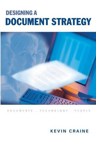 Designing a Document Strategy: Kevin Craine