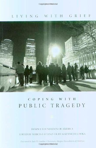 Living With Grief Coping With Public Tragedy