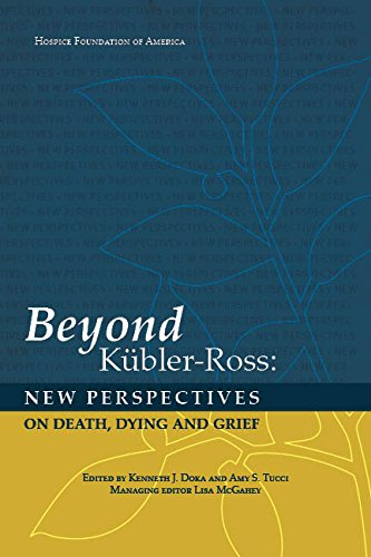 9781893349131: Beyond Kubler-Ross: New Perspectives of Death, Dying and Grief