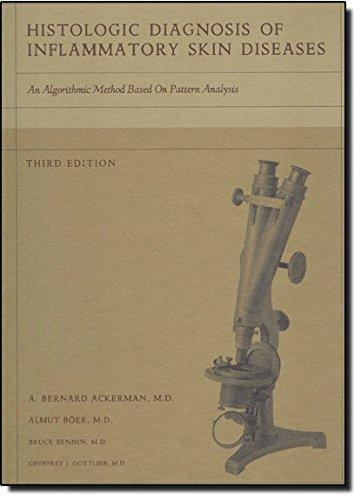 9781893357259: Histologic Diagnosis Of Inflammatory Skin Diseases: An Algorithmic Method Based On Pattern Analysis