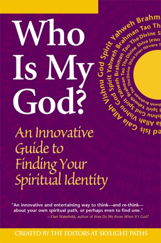 9781893361089: Who Is My God?: An Innovative Guide to Finding Your Spiritual Identity