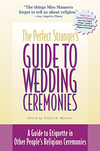 9781893361195: The Perfect Stranger's Guide to Wedding Ceremonies: A Guide to Etiquette in Other People's Religious Ceremonies