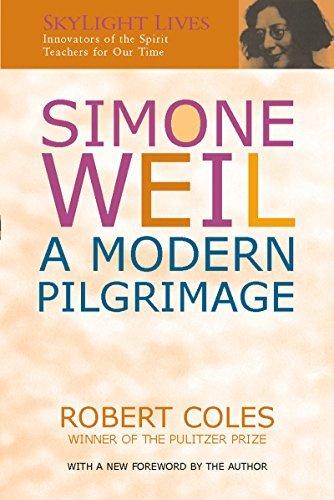 9781893361348: Simone Weil: A Modern Pilgrimage (Skylight Lives)