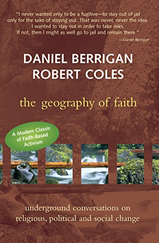 The Geography of Faith : Underground Conversations: Coles, Dr. Robert