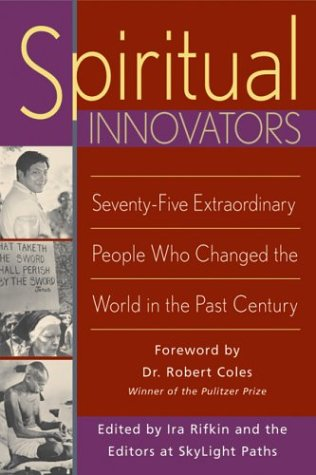 9781893361430: Spiritual Innovators: Seventy-Five Extraordinary People Who Changed the World in the Past Century