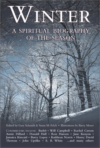 9781893361539: Winter: A Spiritual Biography of the Season