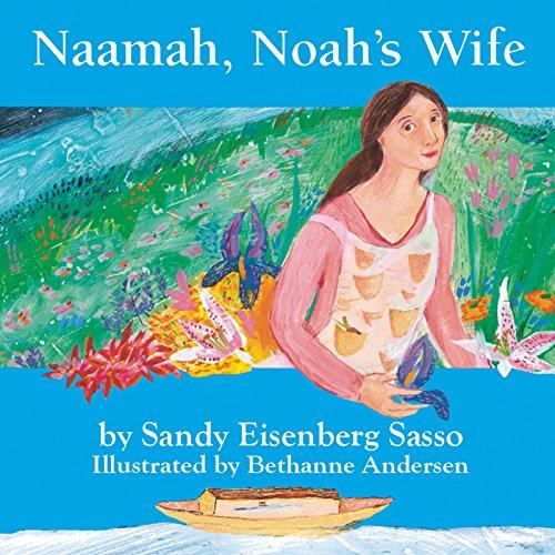 Naamah, Noah's Wife: Sandy Eisenberg Sasso