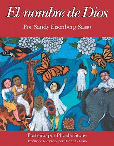 El Nombre de Dios (Spanish Edition): Sandy Eisenberg Sasso,