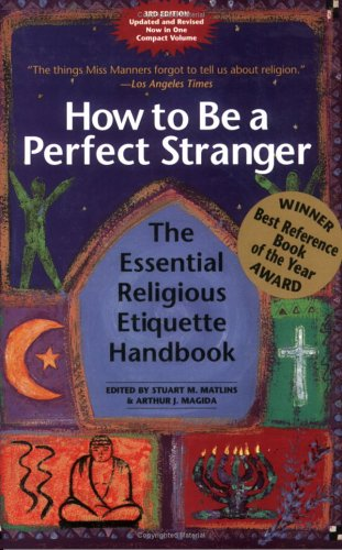 How to Be a Perfect Stranger: The: Matlins, Stuart M.