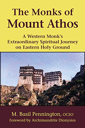 The Monks of Mount Athos: A Western