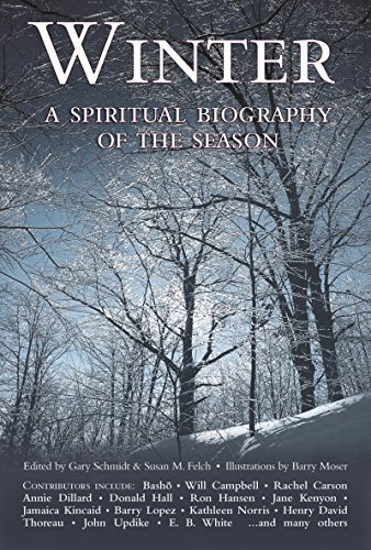 9781893361928: Winter: A Spiritual Biography of the Season