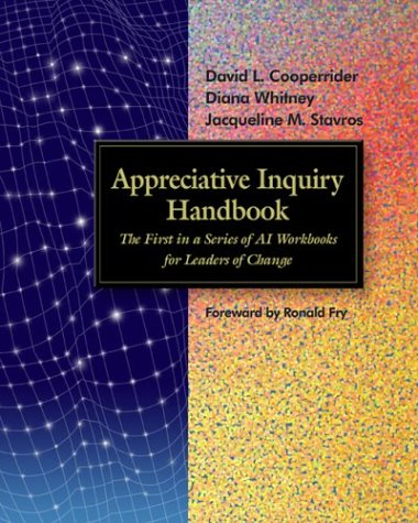 9781893435179: Appreciative Inquiry Handbook: The First in a Series of AI Workbooks for Leaders of Change (Book & CD) (Tools in Appreciative Inquiry, 1)