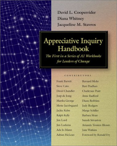 9781893435384: Appreciative Inquiry Handbook (Book Only): The First in a Series of AI Workbooks for Leaders of Change