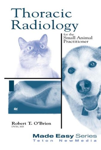 9781893441088: Thoracic Radiology for the Small Animal Practitioner (Made Easy Series)