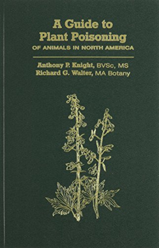 9781893441194: A Guide to Plant Poisoning of Animals in North America (Book+CD)