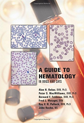 9781893441484: A Guide to Hematology in Dogs and Cats