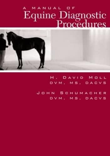 9781893441996: A Manual of Equine Diagnostic Procedures