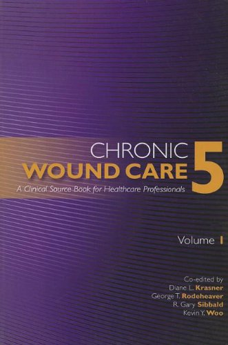 9781893446007: Chronic Wound Care a Clinical Source Book for Healthcare Professionals