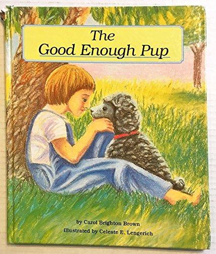 9781893456099: The Good Enough Pup