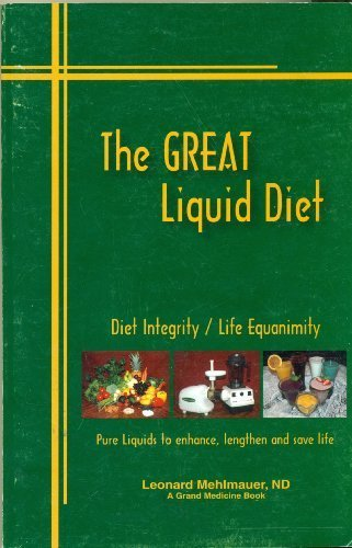 9781893462137: The Great Liquid Diet