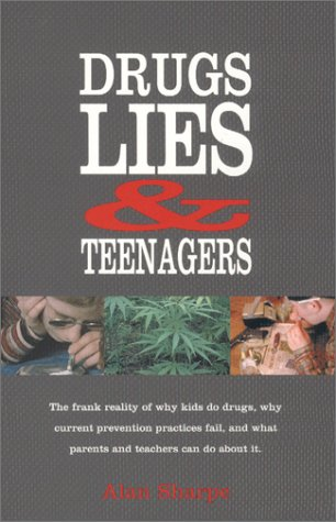 9781893471030: Drugs, Lies & Teenagers