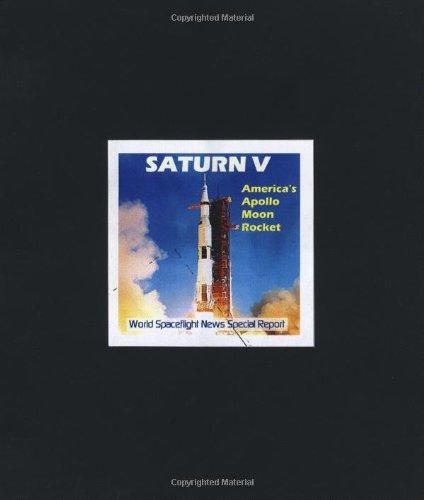 Saturn V - America's Apollo Moon Rocket: News, World Spaceflight