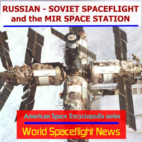 9781893472037: Russian - Soviet Spaceflight and the Mir Space Station (American space encyclopedia series)