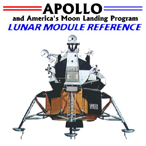 9781893472075: Apollo and America's Moon Landing Program: Lunar Module Reference