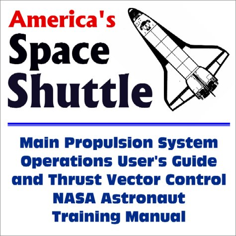 America's Space Shuttle: Main Propulsion System Operations: News, World Spaceflight