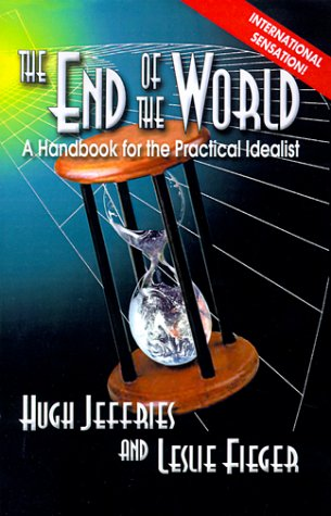The End of the World : A: Hugh Jeffries; Leslie