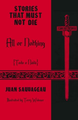 All or Nothing: Todo o nada: Stories: Juan Sauvageau