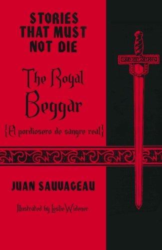 The Royal Beggar: El pordiosero de sangre: Juan Sauvageau