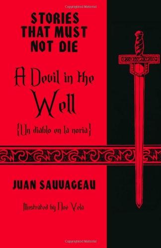 A Devil in the Well: Un diablo: Juan Sauvageau
