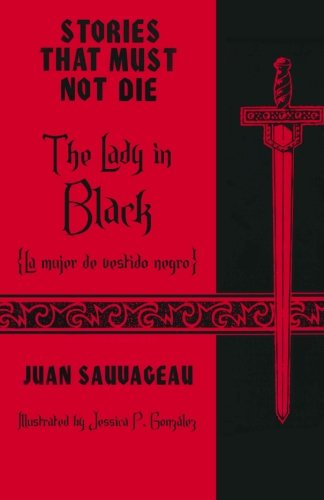 9781893493407: The Lady in Black: La dama de vestido negro: Stories That Must Not Die