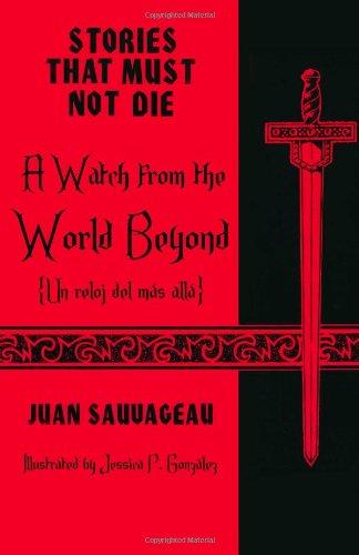 A Watch from the World Beyond: Un: Juan Sauvageau