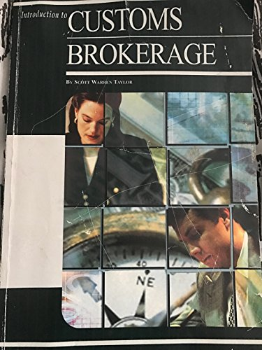 9781893495371: Introduction to Customs Brokerage