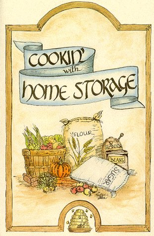 Cookin' with Home Storage (9781893519015) by Peggy Layton; Vicki Tate
