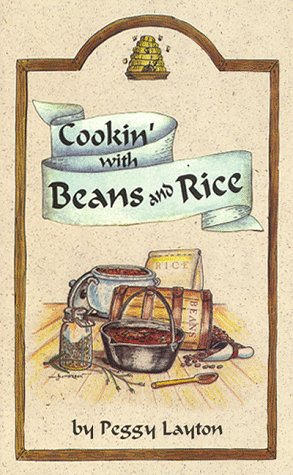 Cookin' With Beans and Rice (9781893519046) by Layton, Peggy