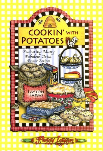 Cookin' With Potatoes (9781893519077) by Layton, Peggy