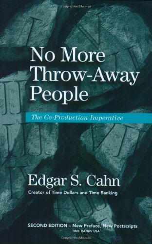 9781893520028: No More Throw-Away People: The Co-Production Imperative 2nd Edition