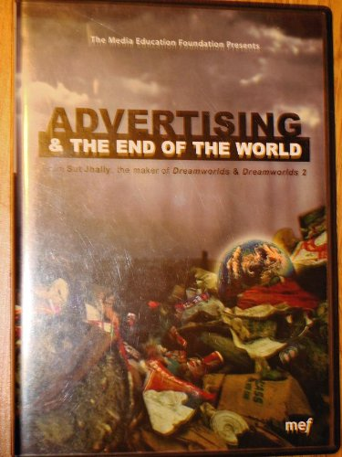 9781893521391: Advertising & the End of The World