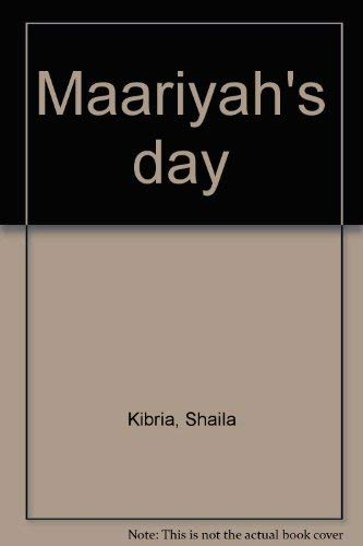 9781893538009: Maariyah's day
