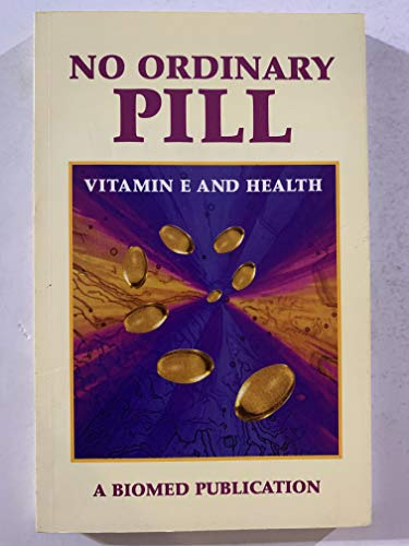 9781893549005: No Ordinary Pill: Vitamin E and Health