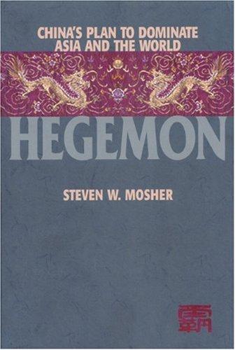 9781893554085: Hegemon: China's Plan to Dominate Asia and the World